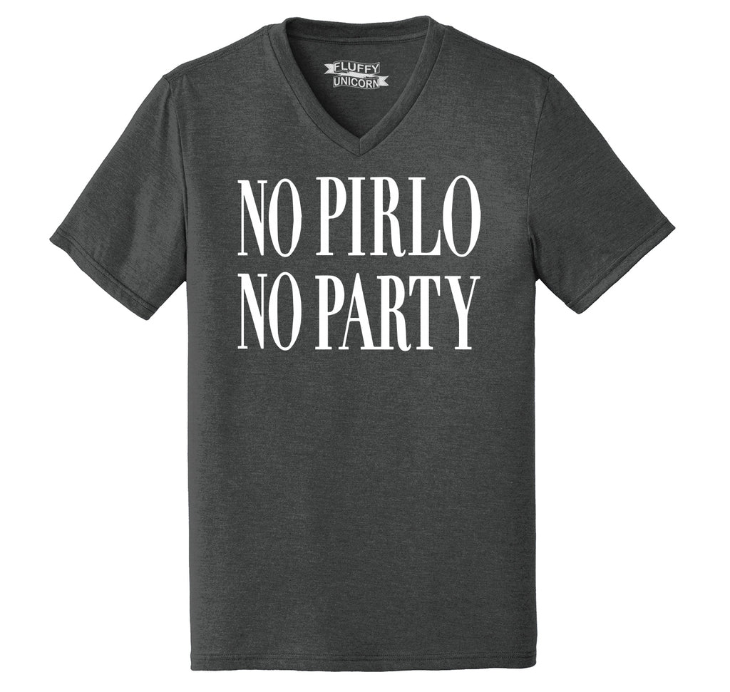 No Pirlo No Party Mens Tri-Blend V-Neck Tee Shirt