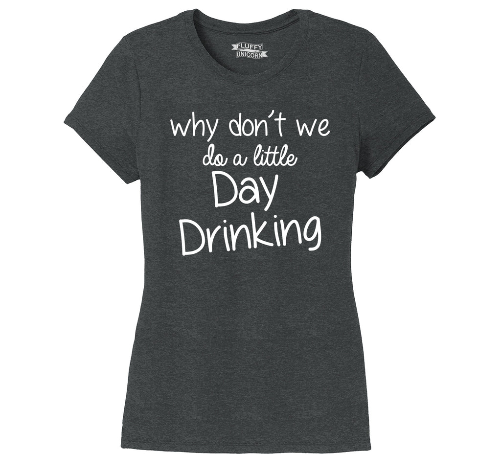 Do A Little Day Drinking Ladies Short Sleeve Tri-Blend Shirt