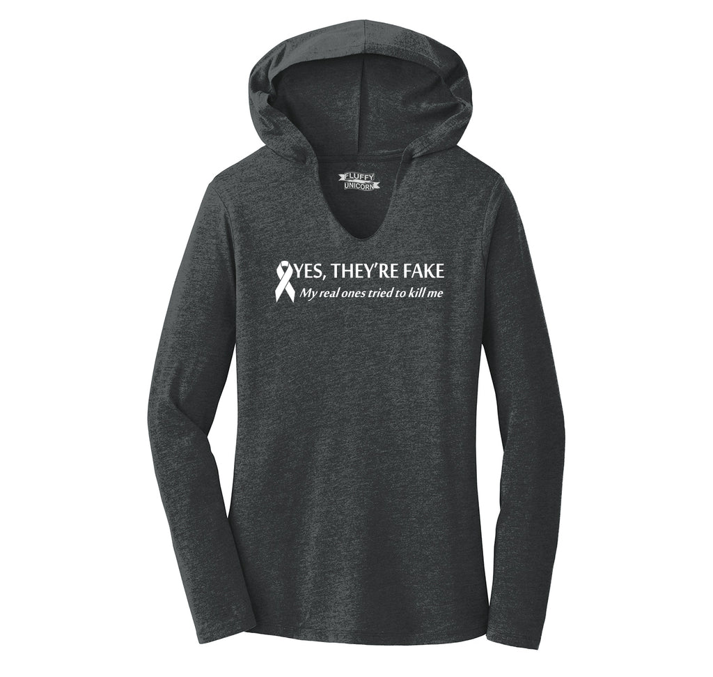 Yes They're Fake My Real Ones Tried To Kill Me Breast Cancer Awareness Shirt Ladies Tri-Blend Hooded Tee