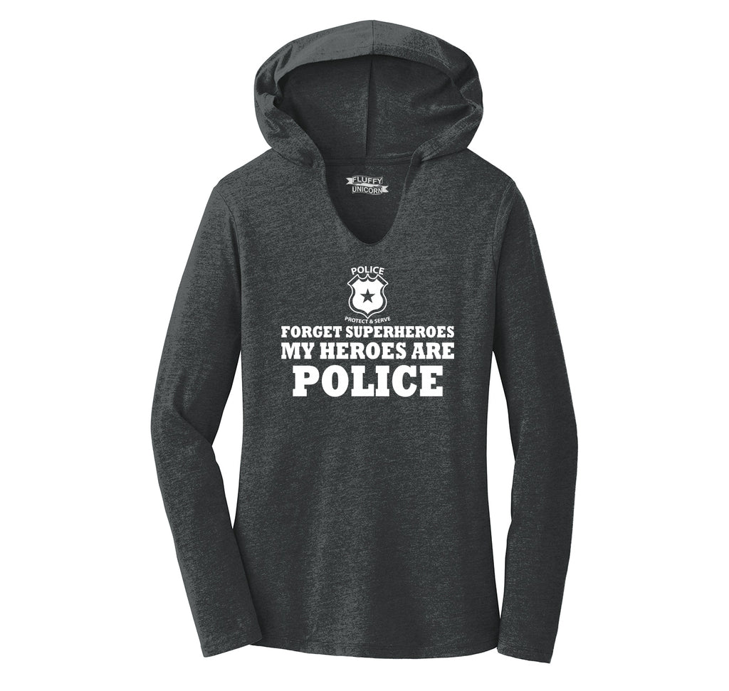 Forget Superheroes Police Are My Heroes Tee Blue Lives Political Tee Ladies Tri-Blend Hooded Tee