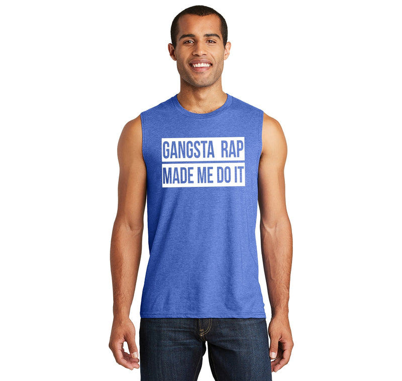 Gangsta Rap Made Me Do It Funny Tee Music Dance Party Tee Mens Muscle Tank Muscle Tee