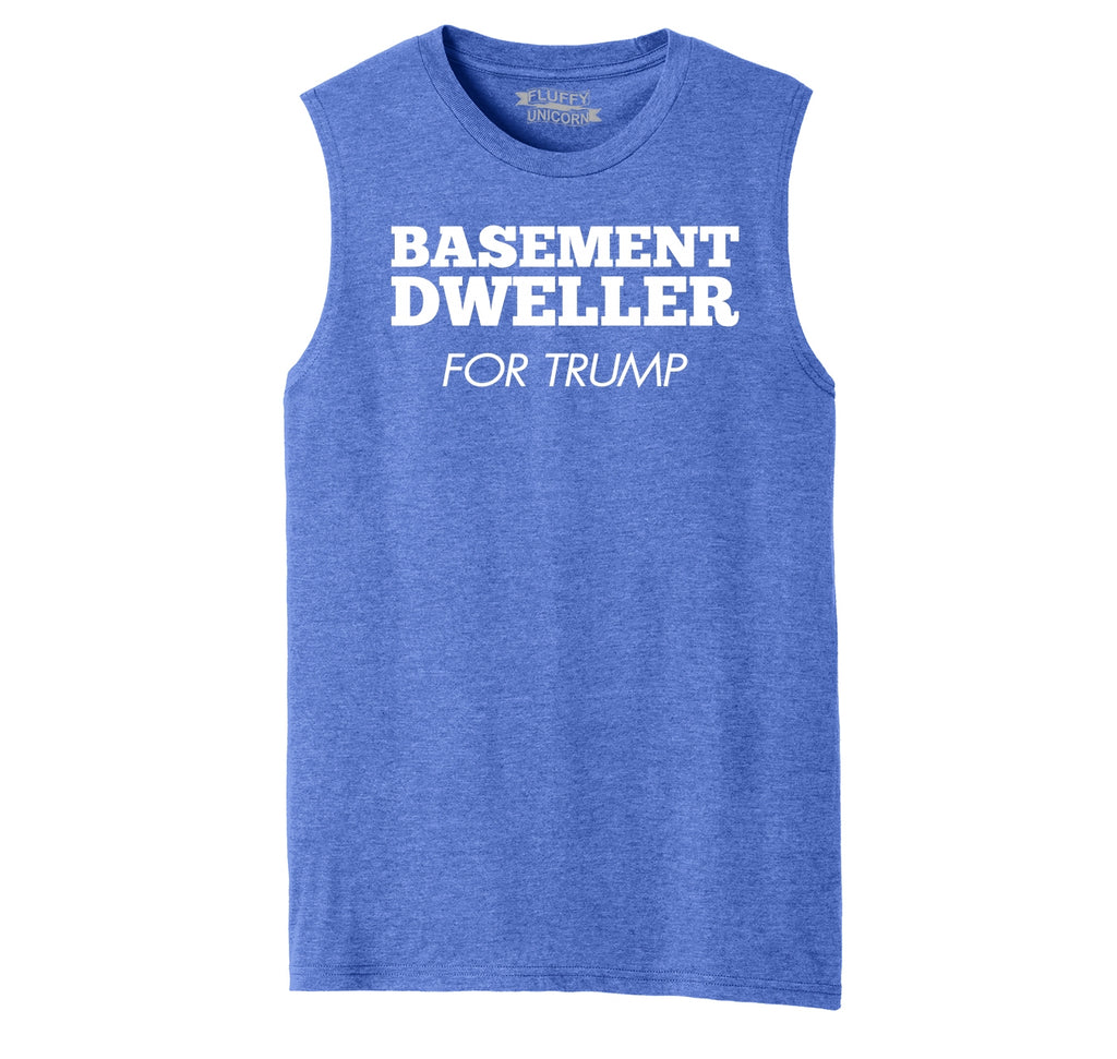 Basement Dweller For Trump Tee Anti Hillary Clinton Bernie Sanders Mens Muscle Tank Muscle Tee