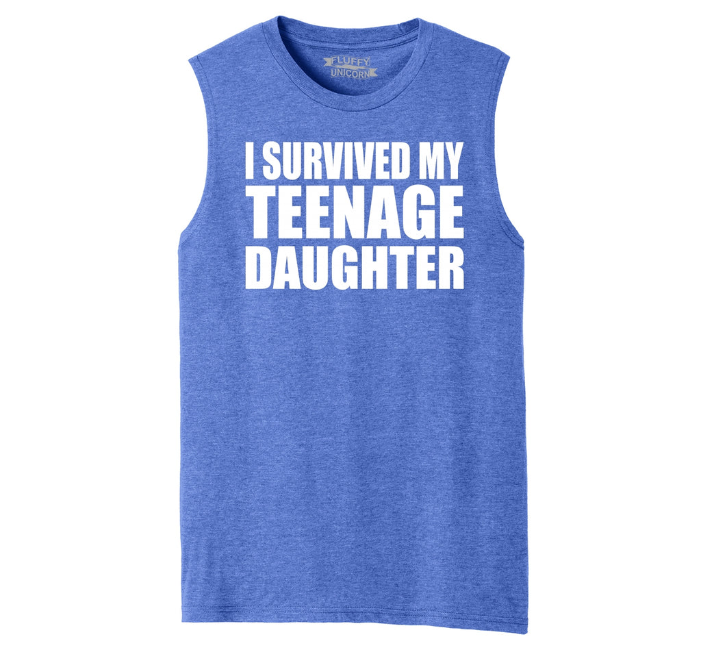 I Survived My Teenage Daughter Cute Mom & Dad Gift Funny Shirt Mens Muscle Tank Muscle Tee