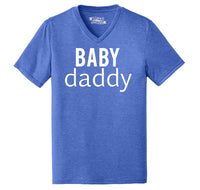 Baby Daddy New Baby Father Dad Tee Mens Tri-Blend V-Neck Tee Shirt