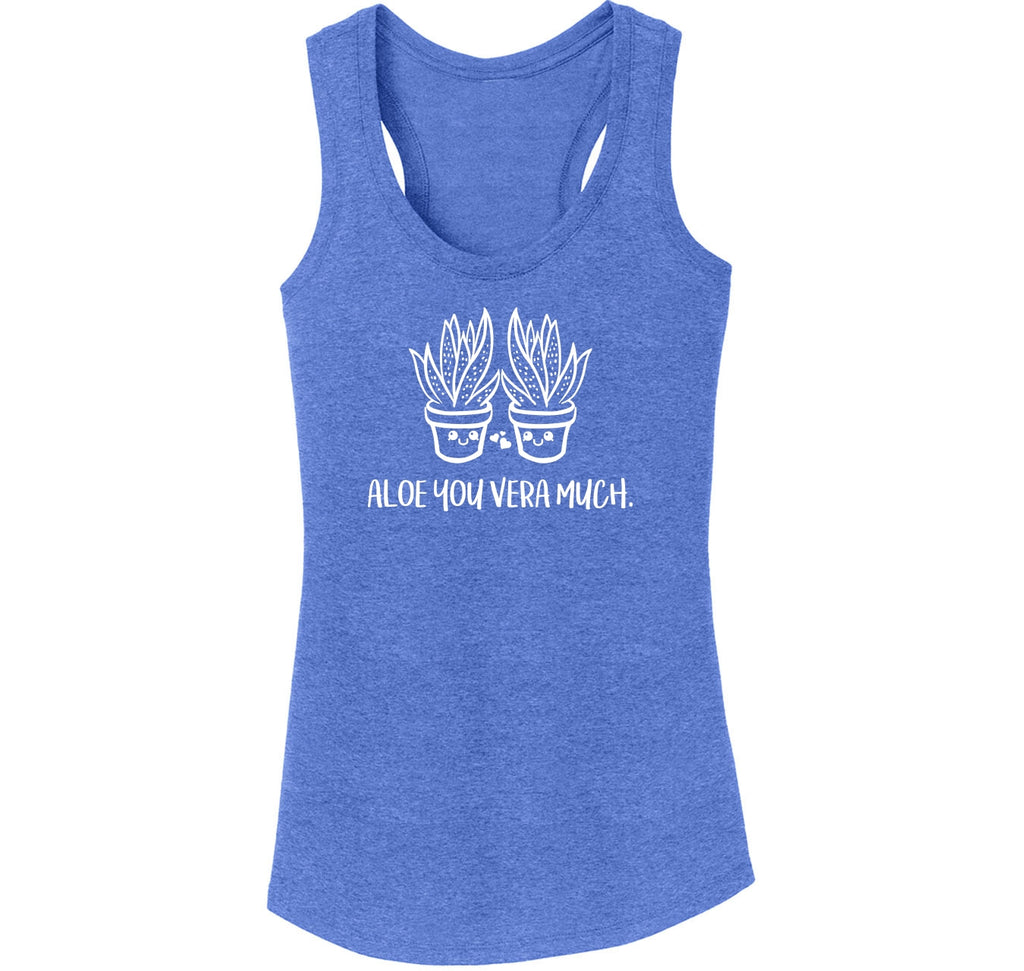 Aloe You Vera Much Graphic Tee Ladies Tri-Blend Racerback Tank Top