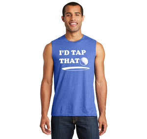 I'd Tap That Mens Muscle Tank Muscle Tee