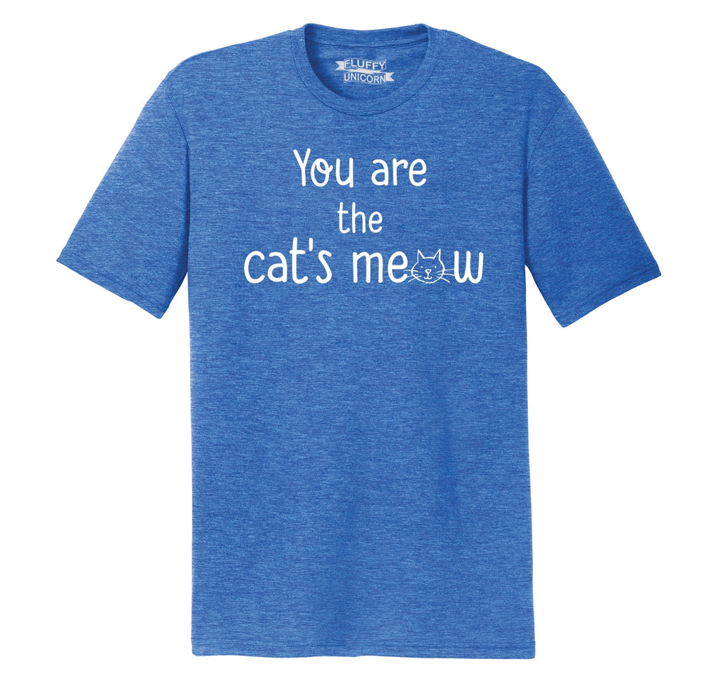 You're The Cats Meow Mens Short Sleeve Tri-Blend Shirt