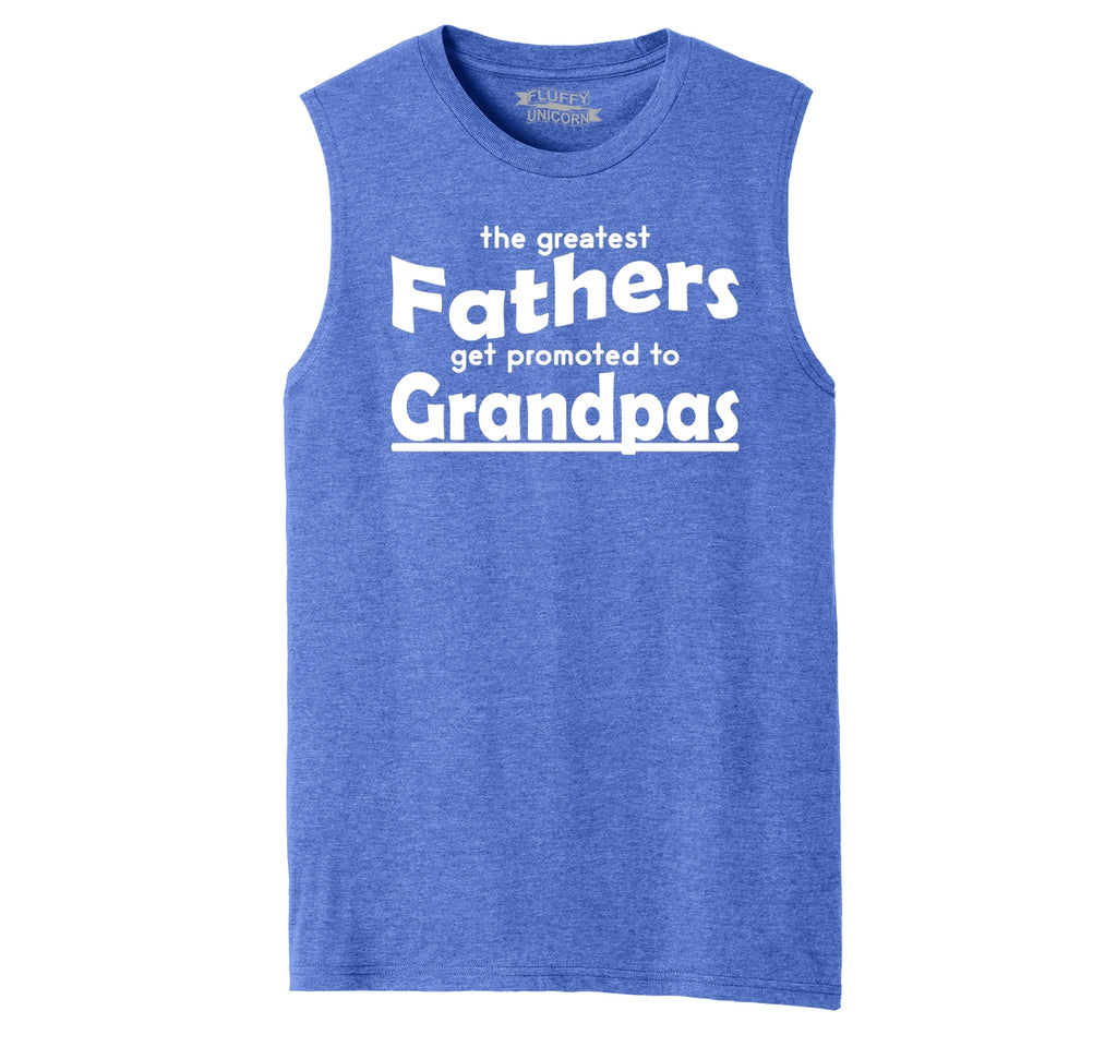 Greatest Father Promoted To Grandpa Mens Muscle Tank Muscle Tee