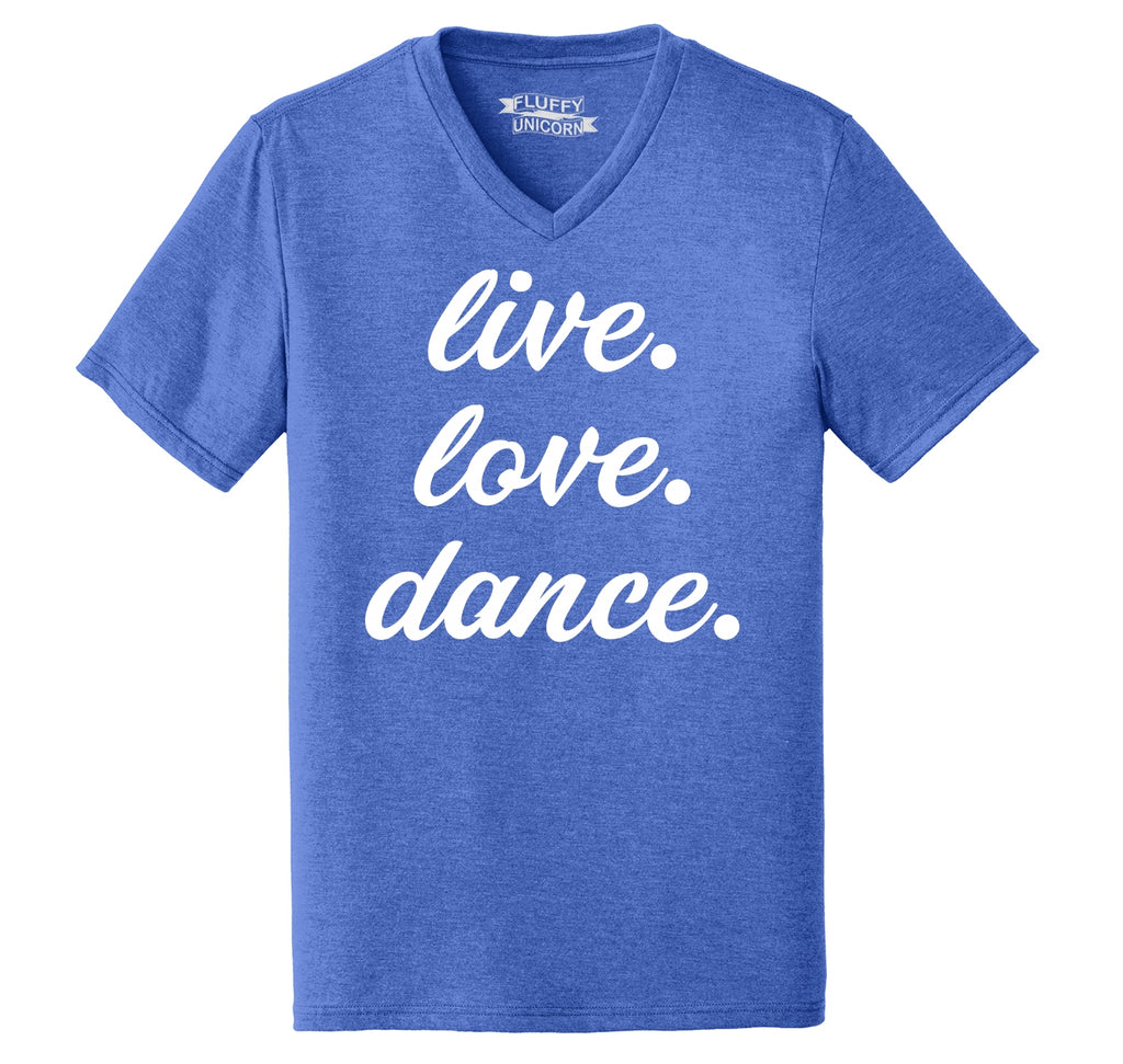 Live Love Dance Mens Tri-Blend V-Neck Tee Shirt