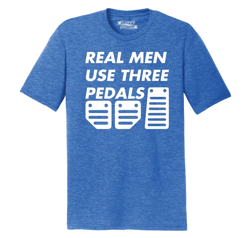 Real Men Use 3 Pedals Funny Car Tee Mens Short Sleeve Tri-Blend Shirt