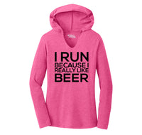 I Run Because I Really Like Beer Ladies Tri-Blend Hooded Tee