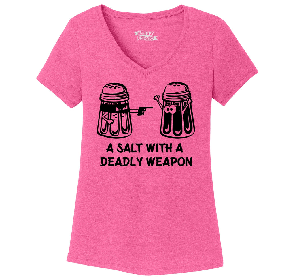 A Salt Asault With A Deadly Weapon Funny Gun Food Humor Tee Ladies Tri-Blend V-Neck Tee Shirt