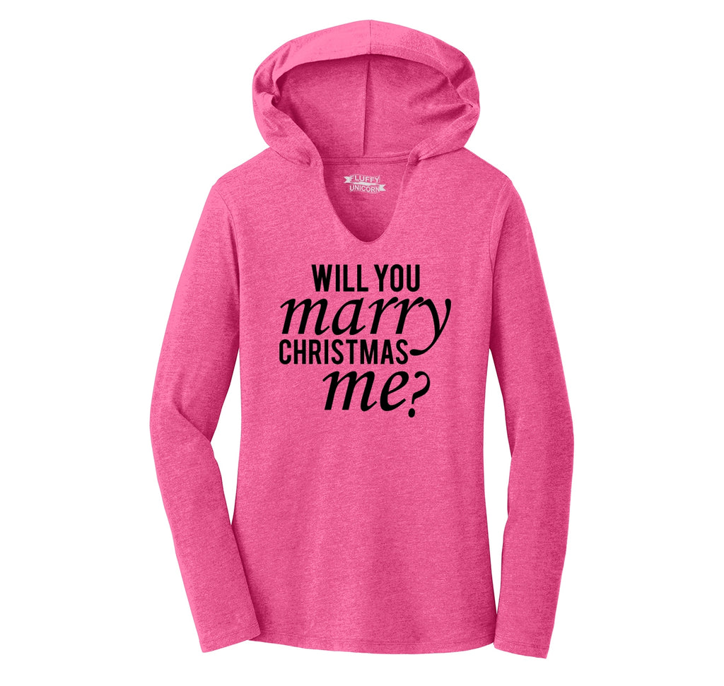 Will You Marry Christmas Me Ladies Tri-Blend Hooded Tee