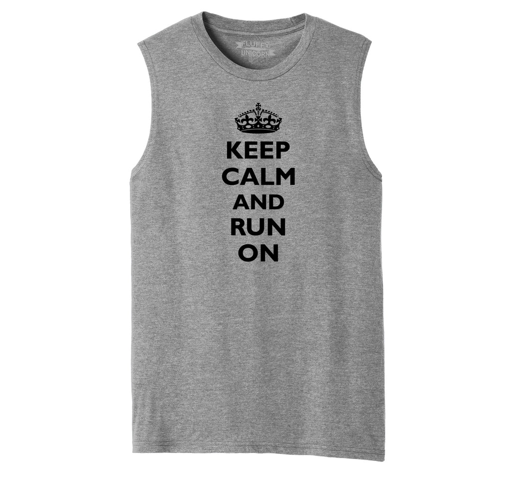 Keep Calm & Run On Funny Marathon Workout Shirt Mens Muscle Tank Muscle Tee