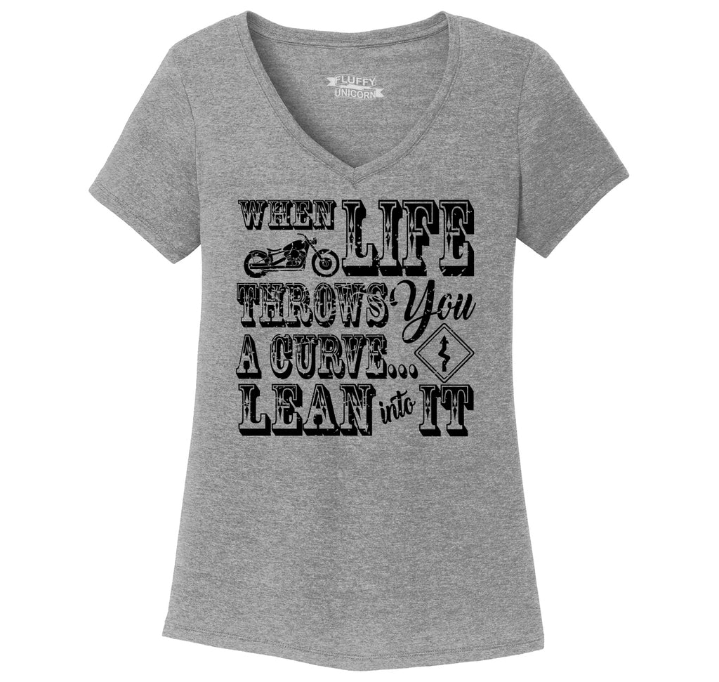 When Life Throws You A Curve Motorcycle Ladies Tri-Blend V-Neck Tee Shirt