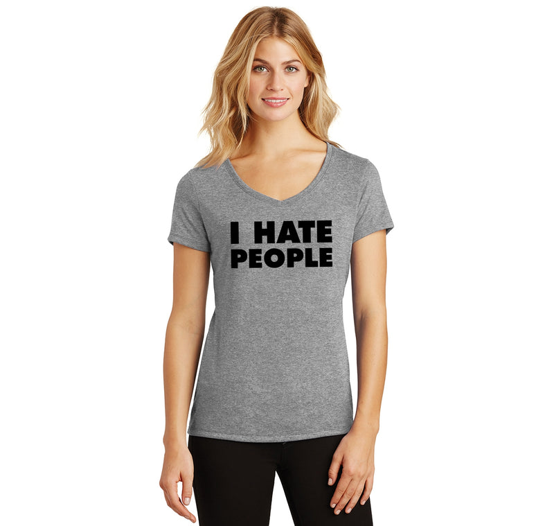 I Hate People Ladies Tri-Blend V-Neck Tee Shirt