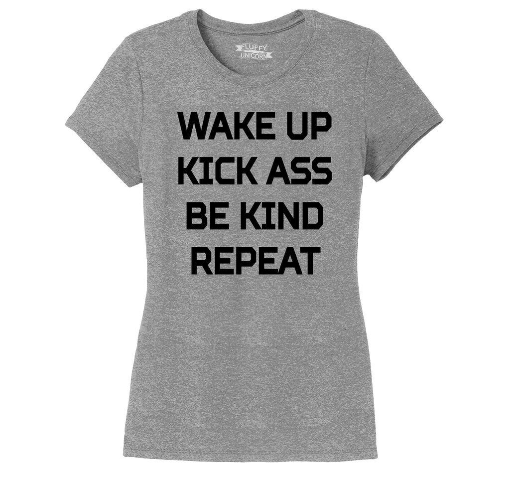 Wake Up Kick Ass Be Kind Repeat Graphic Tee Southern Values Gift Tee Ladies Short Sleeve Tri-Blend Shirt