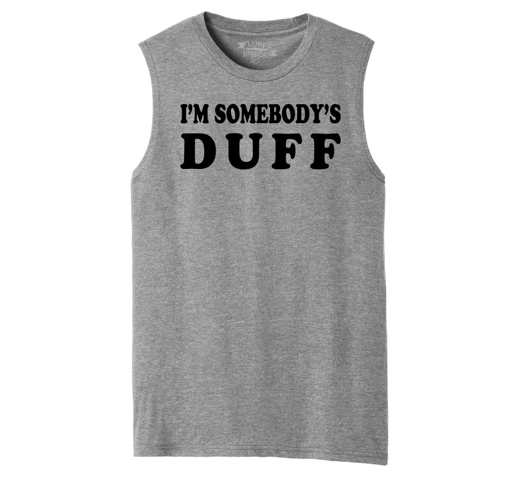 I'm Somebody's Duff Funny T Shirt Kylie Celebrity News Shirt Mens Muscle Tank Muscle Tee