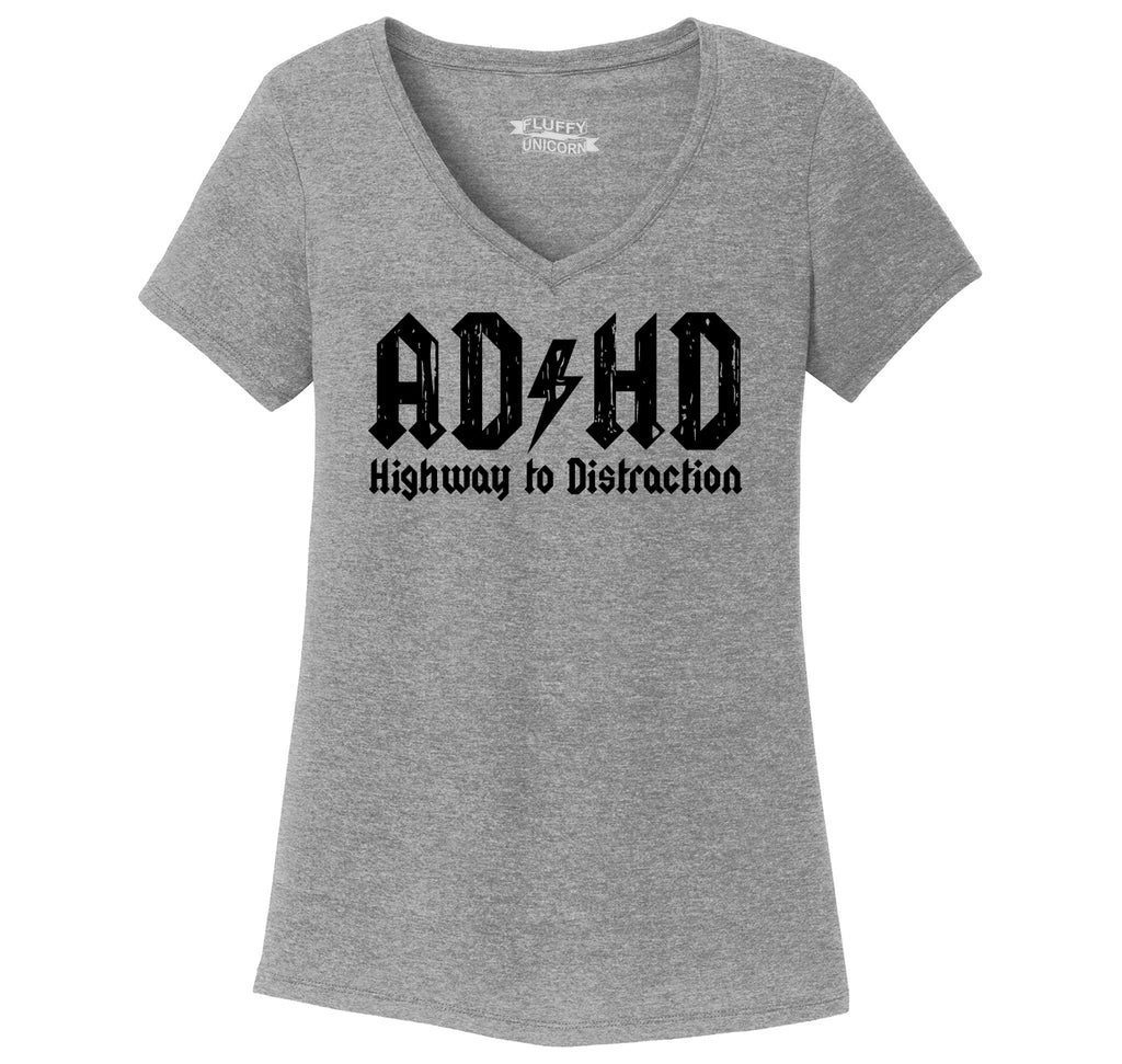 ADHD Highway To Distraction Funny T Shirt Cute Music Parody Party Tee Ladies Tri-Blend V-Neck Tee Shirt