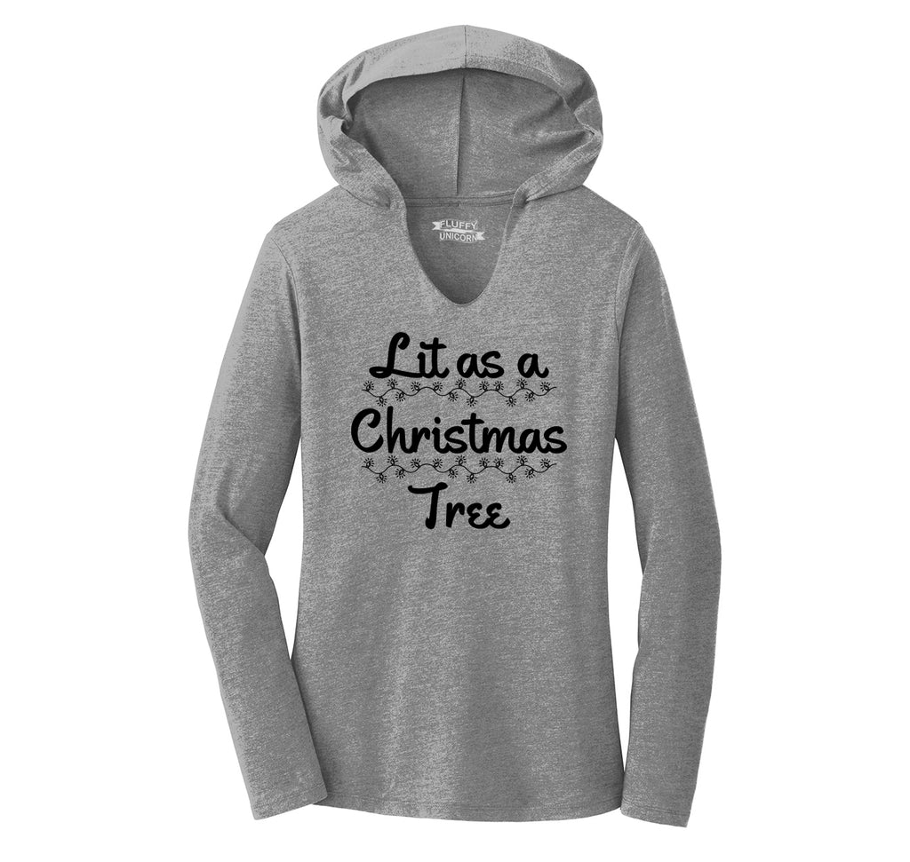 Lit As A Christmas Tree Ladies Tri-Blend Hooded Tee