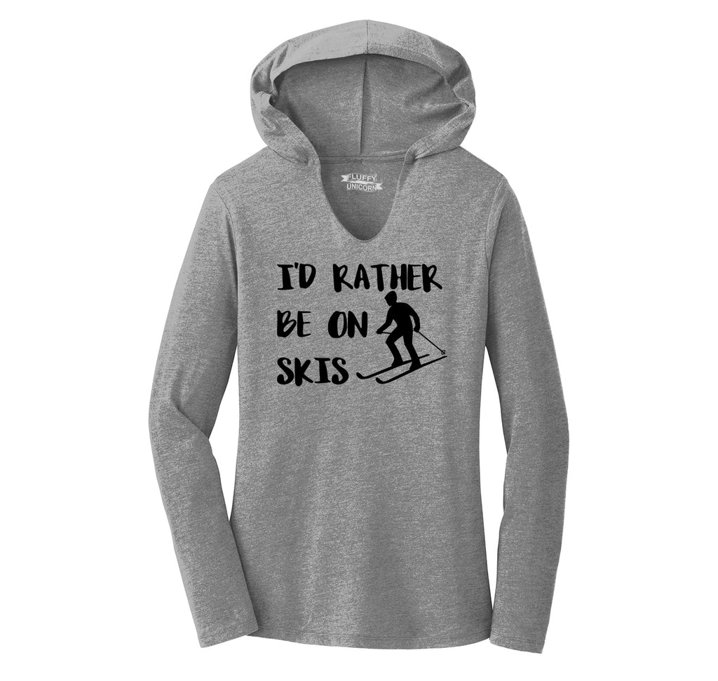 I'd Rather Be On Skis Ladies Tri-Blend Hooded Tee
