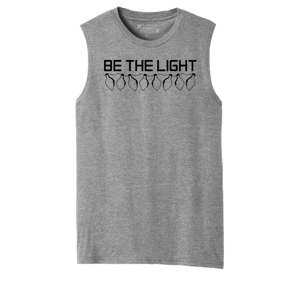 Be The Light Mens Muscle Tank Muscle Tee