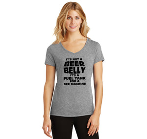 It's Not A Beer Belly Fuel Tank Sex Machine Ladies Tri-Blend V-Neck Tee Shirt