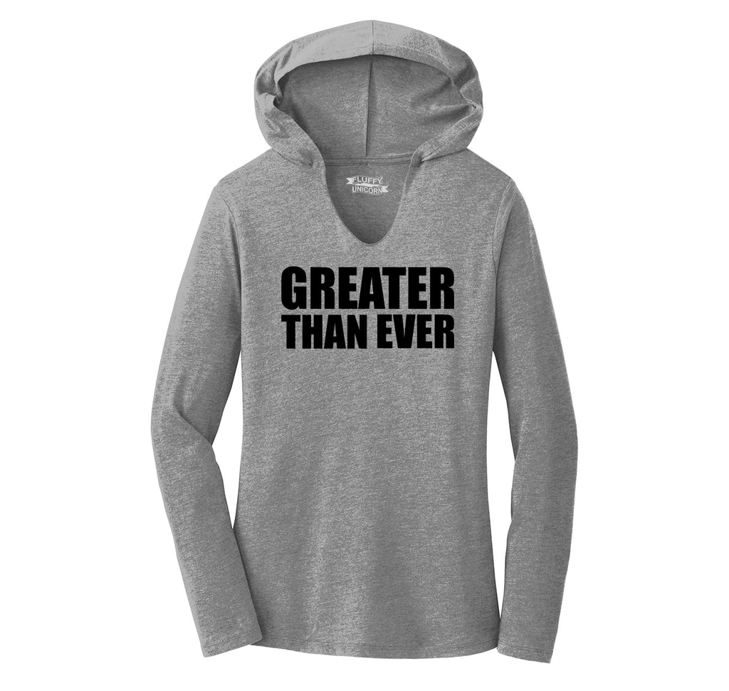 Greater Than Ever Tee Political Trump America Great Again Republican Tee Ladies Tri-Blend Hooded Tee