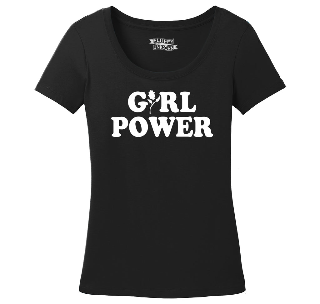 Girl Power Feminism Graphic Tee Sister Aunt Mother Girlfriend Wife Gift Tee Ladies Scoop Neck Tee