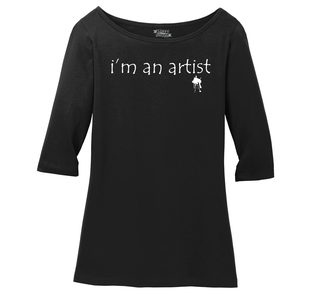 I'm An Artist Ladies Wide Neck 3/4 Sleeve Tee