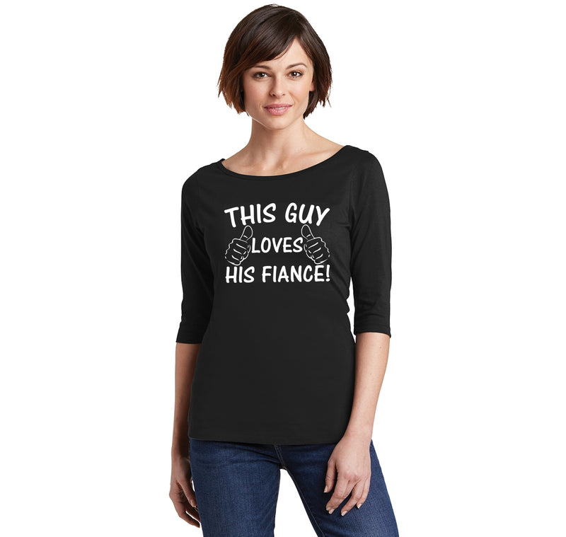This Guy Loves His Fiance Ladies Wide Neck 3/4 Sleeve Tee