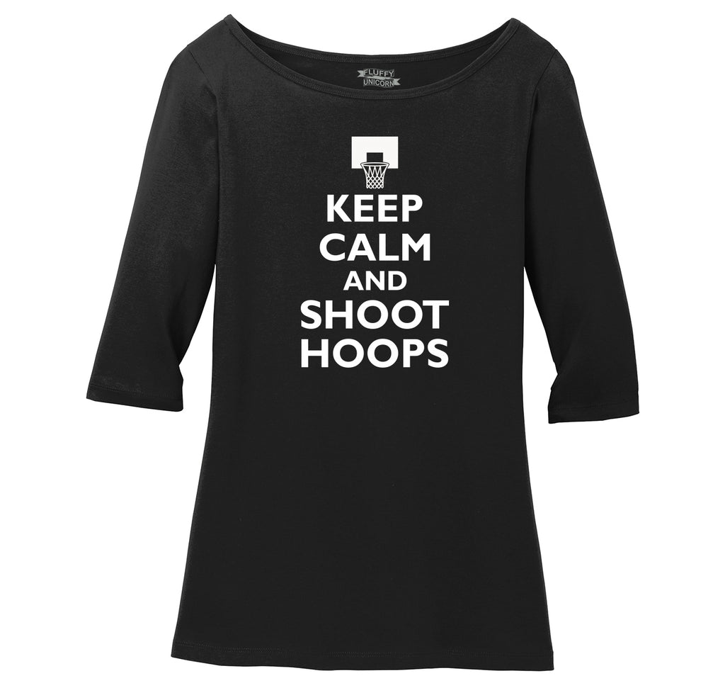 Keep Calm And Shoot Hoops T Shirt Basketball Sport Gift Tee Ladies Wide Neck 3/4 Sleeve Tee
