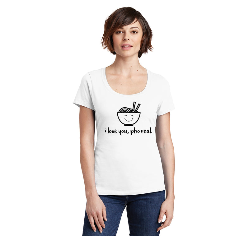 I Love You Pho Real Funny Asian Chinese Food Graphic Tee Ladies Scoop Neck Tee