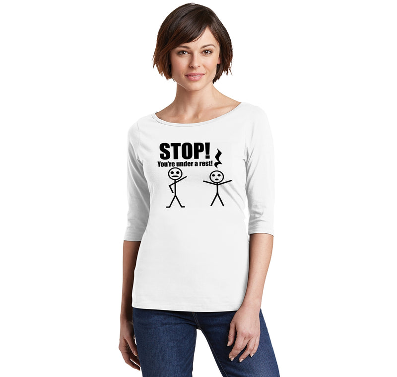 Stop You're Under A Rest Funny Music Piano Shirt Ladies Wide Neck 3/4 Sleeve Tee
