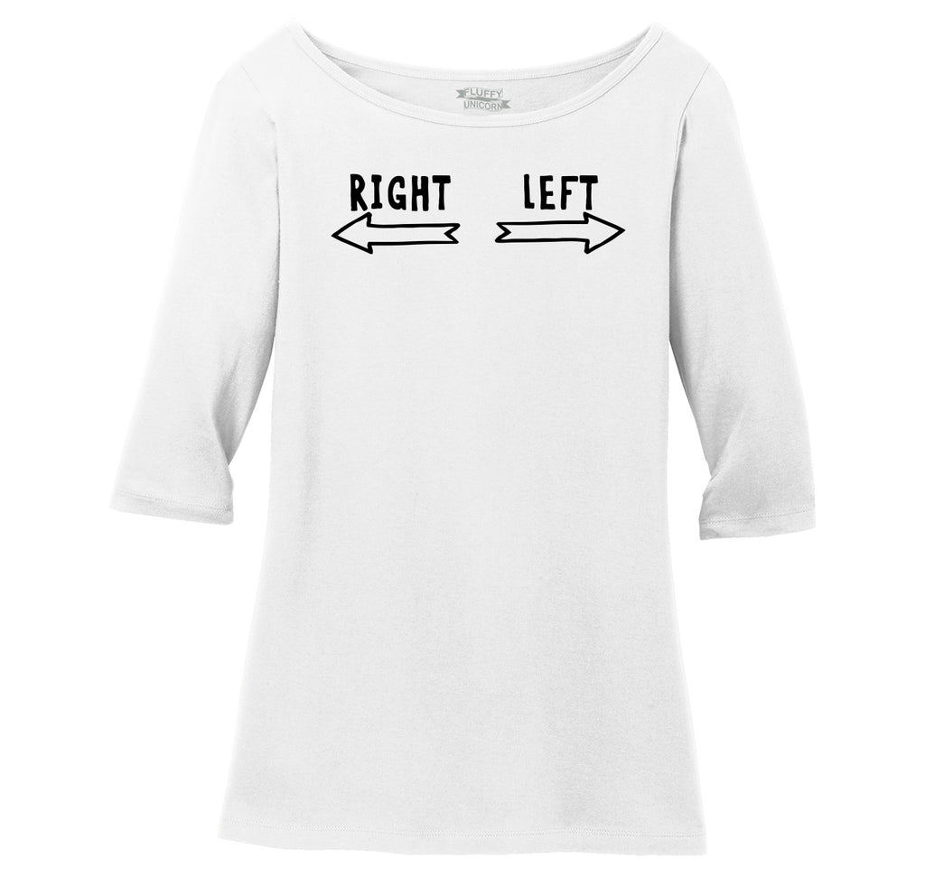 This Is Right This Is Left Ladies Wide Neck 3/4 Sleeve Tee