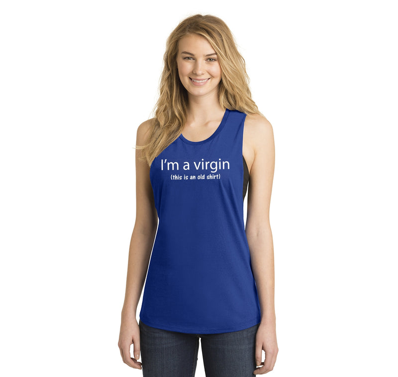 I'm A Virgin (this is an old shirt) Ladies Festival Tank Top