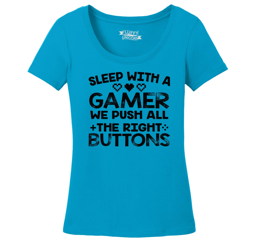 Sleep With A Gamer Push Right Buttons Ladies Scoop Neck Tee