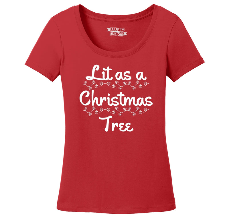 Lit As A Christmas Tree Ladies Scoop Neck Tee