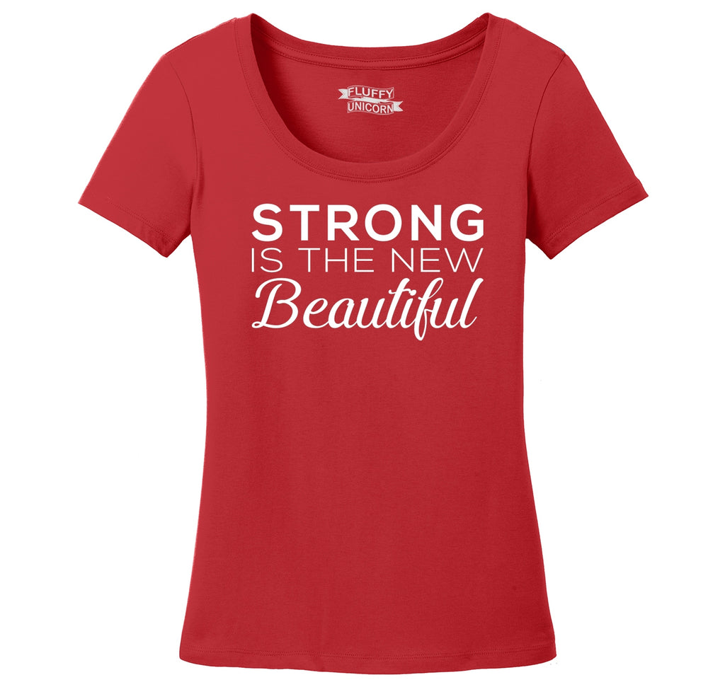 Strong Is The New Beautiful Ladies Scoop Neck Tee