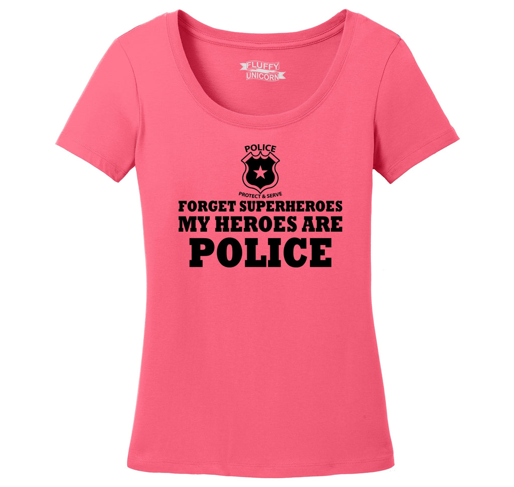 Forget Superheroes Police Are My Heroes Tee Blue Lives Political Tee Ladies Scoop Neck Tee