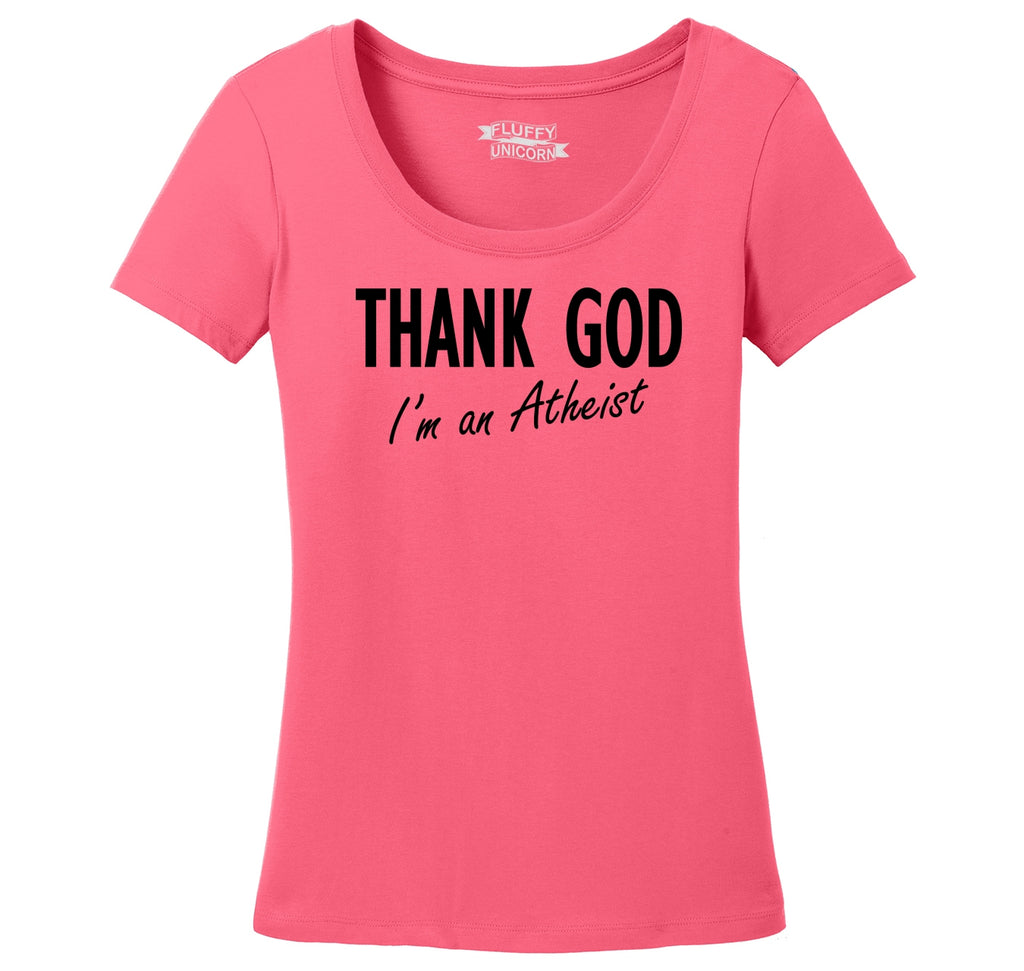 Thank God I'm An Atheist Ladies Scoop Neck Tee