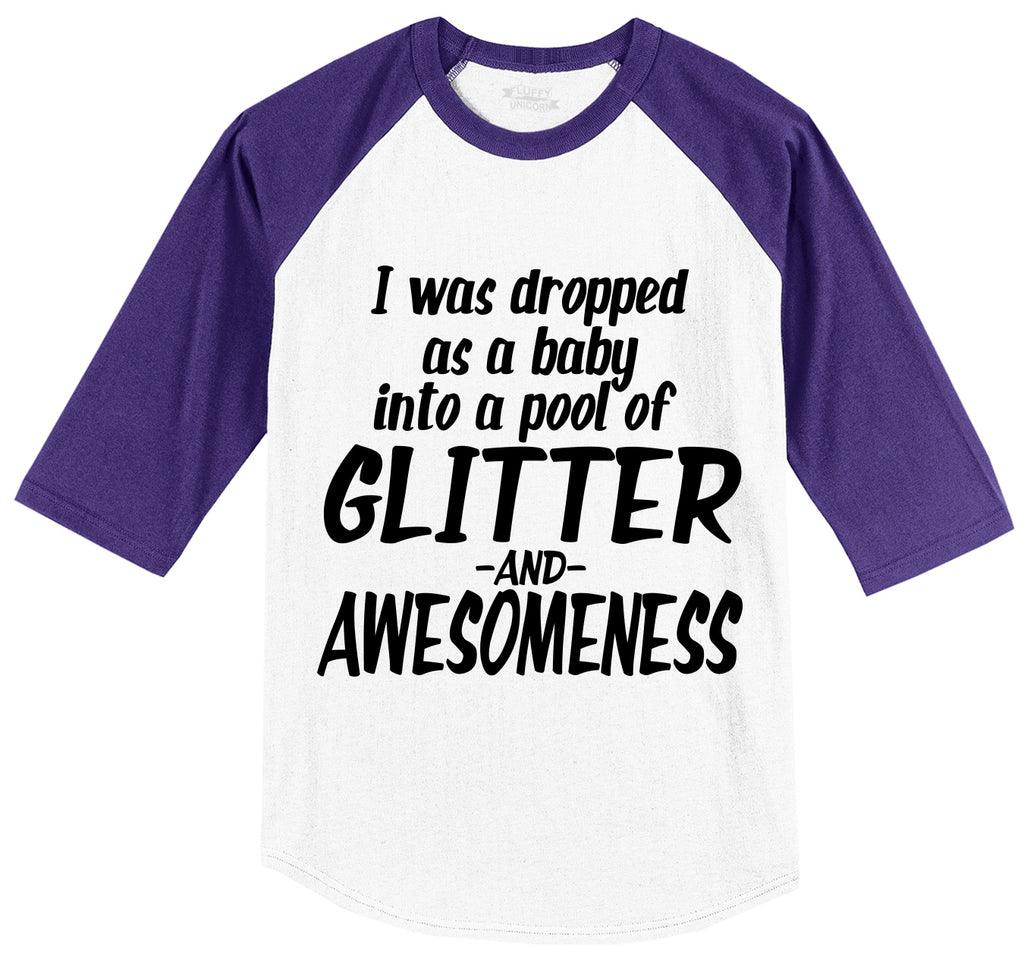 I Was Dropped As A Baby In Glitter & Awesomeness Mens 3/4 Sleeve Raglan Jersey