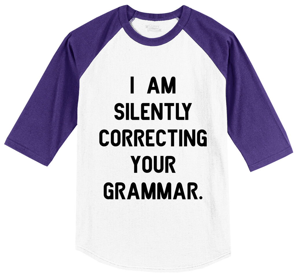 I Am Silently Correcting Your Grammar Funny College Teacher Tee Mens 3/4 Sleeve Raglan Jersey