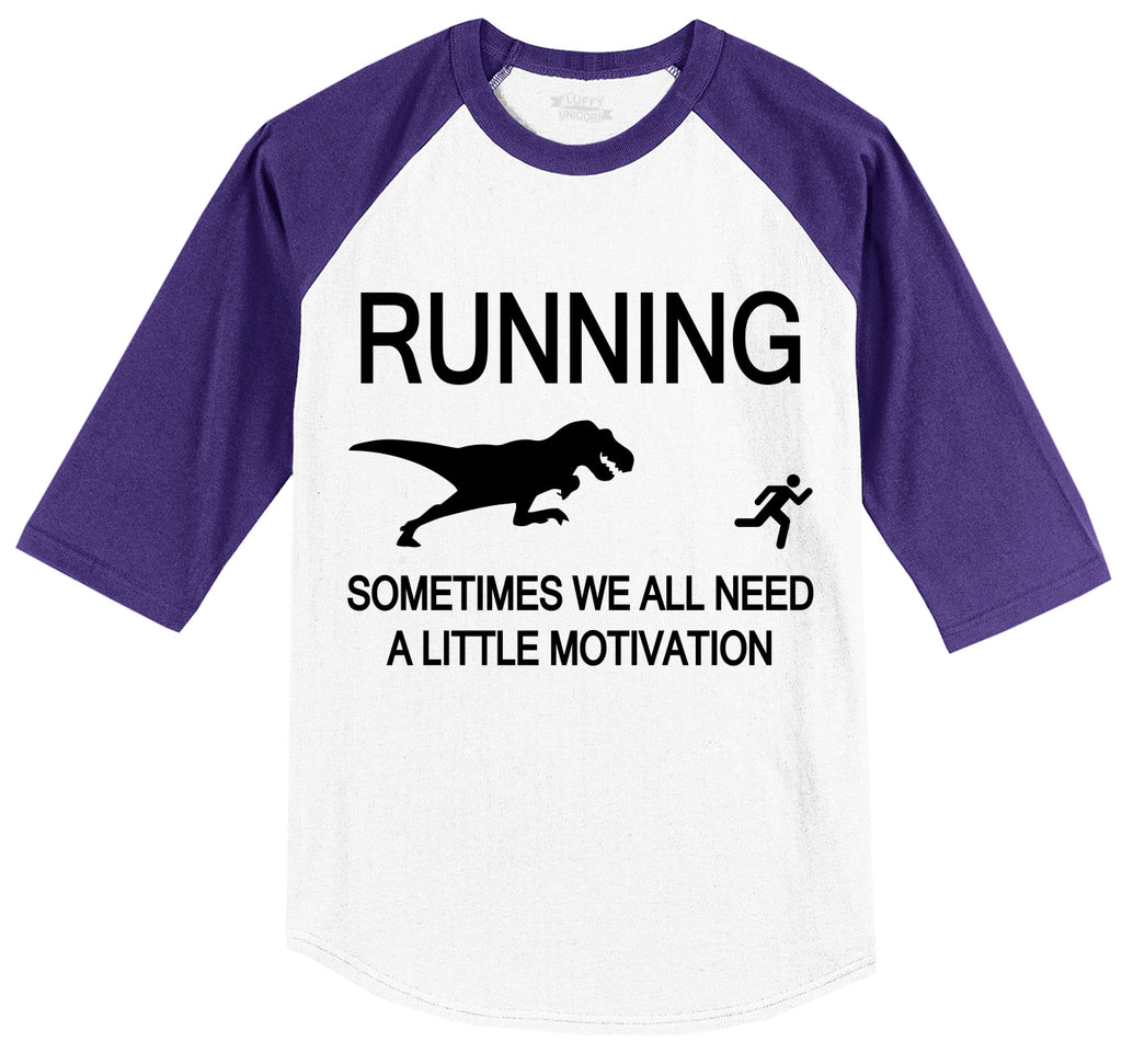Running Sometimes We Need A Little Motivation Funny Gym Shirt Mens 3/4 Sleeve Raglan Jersey