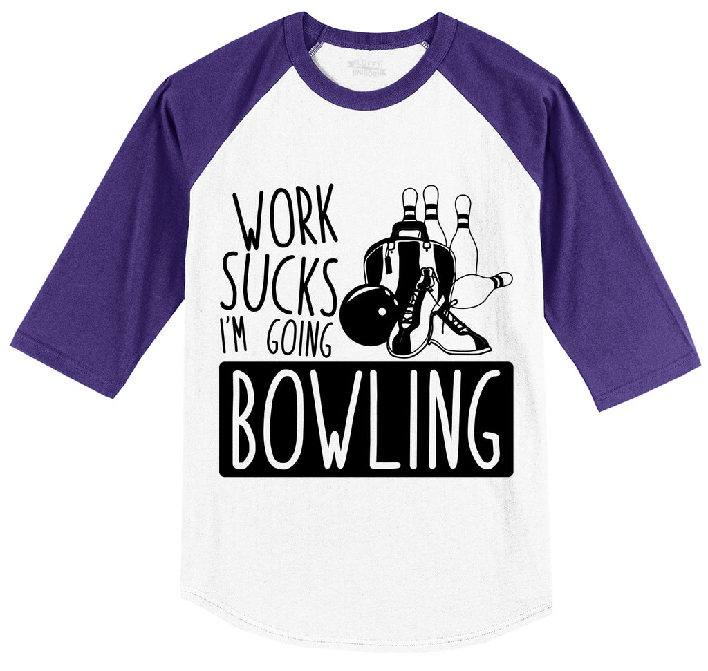 Work Sucks I'm Going Bowling Mens 3/4 Sleeve Raglan Jersey