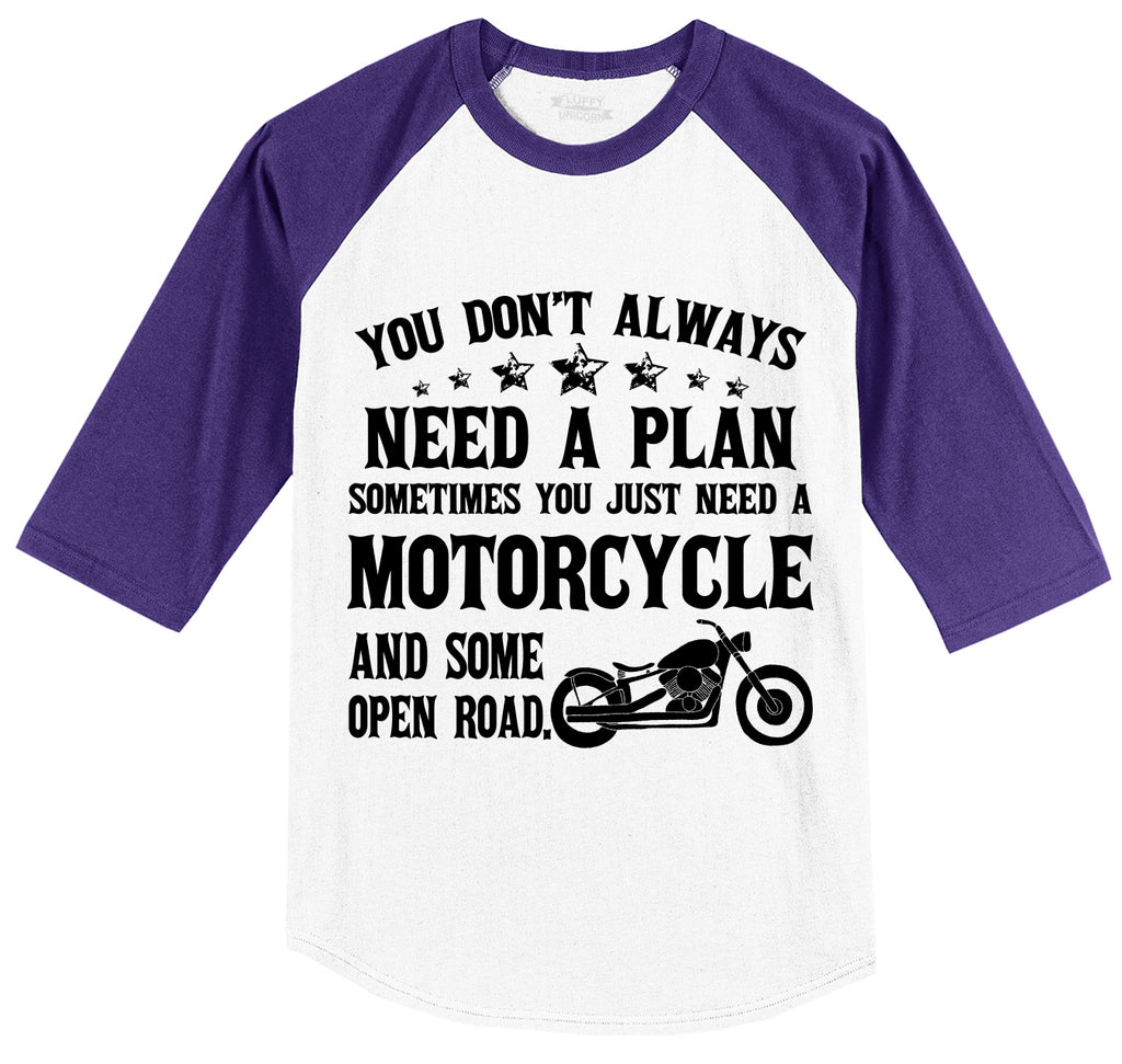 Don't Always Need A Plan Motorcycle Open Road Mens 3/4 Sleeve Raglan Jersey