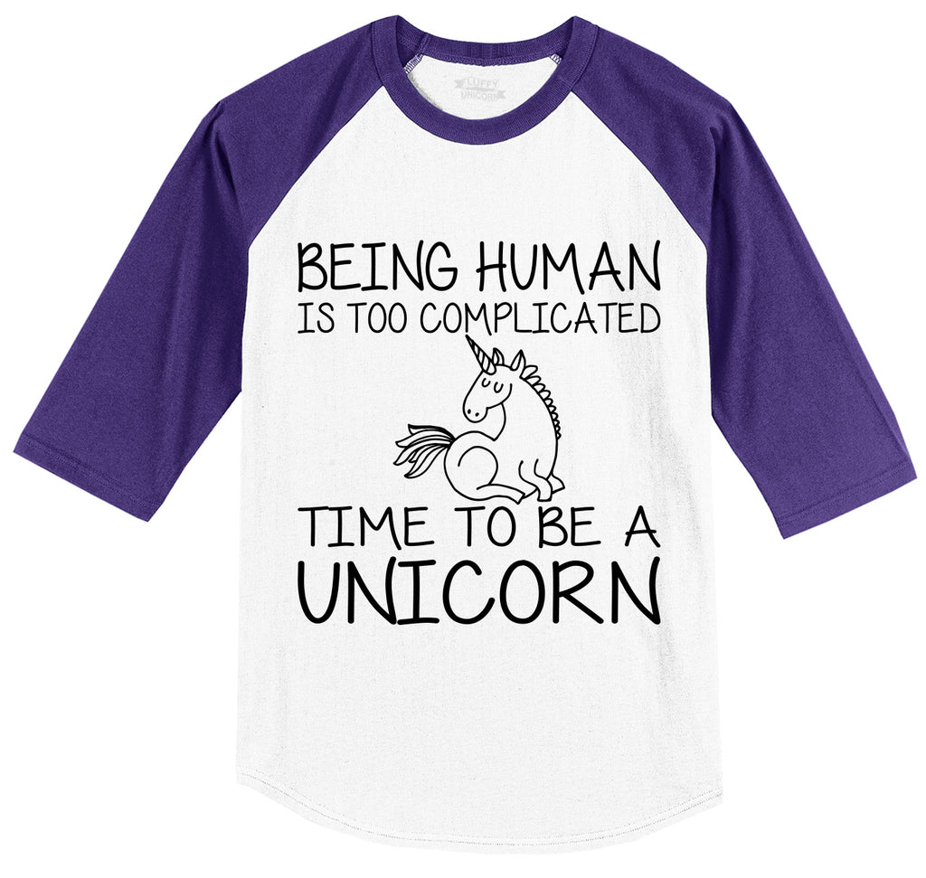 Being Human Complicated Be A Unicorn Funny Tee Mens 3/4 Sleeve Raglan Jersey