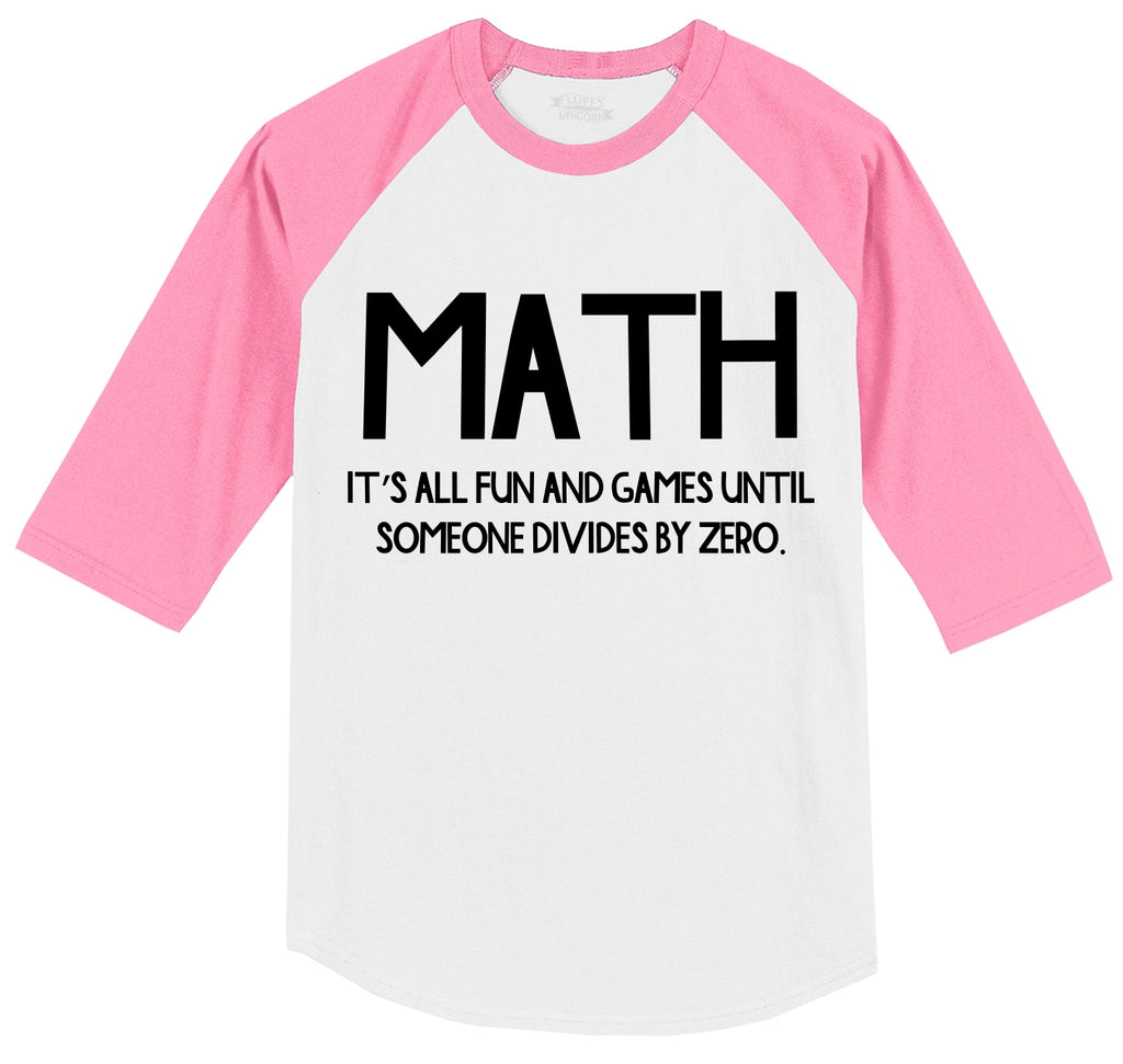 Math Fun Until Someone Divides By Zero Mens 3/4 Sleeve Raglan Jersey