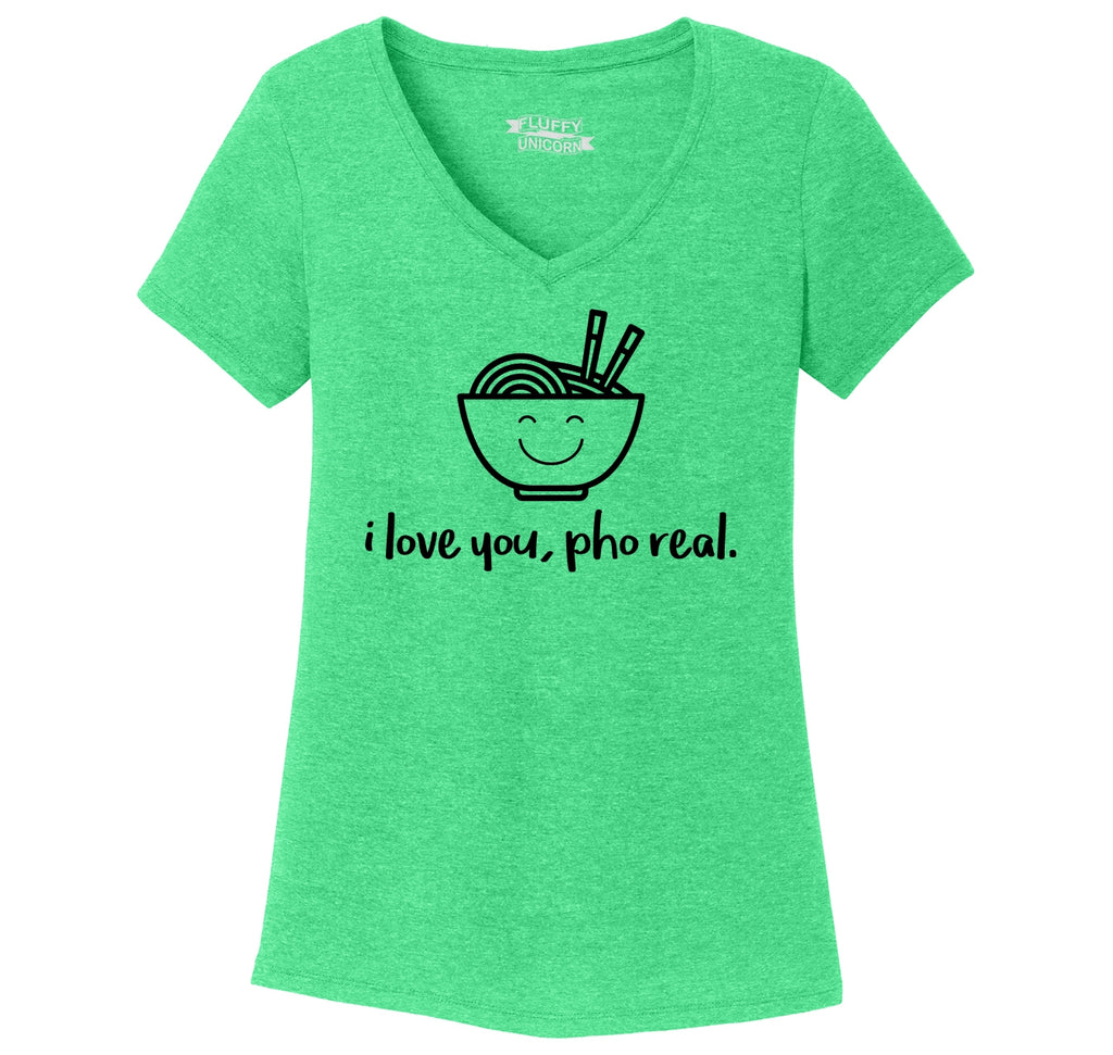 I Love You Pho Real Funny Asian Chinese Food Graphic Tee Ladies Tri-Blend V-Neck Tee Shirt