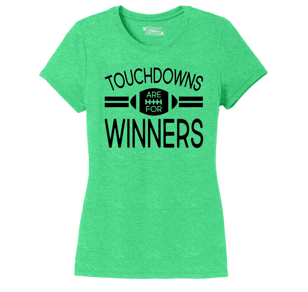 Touchdowns Are For Winners Football Sports Tee Ladies Short Sleeve Tri-Blend Shirt